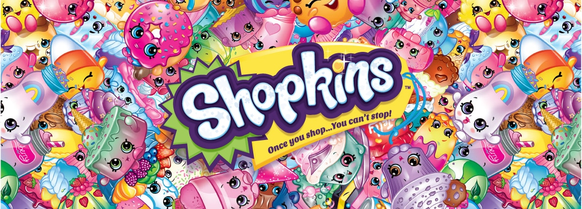 Shopkins, Cupcake Queen, Kooky Cookie, Strawberry Kiss, Apple Blossom, D'lish Donut, Shoppies, Cheeky Chocolate,